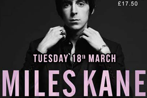 Miles Kane at the Tivoli Buckley
